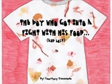 Adjective Book: The Boy Who Got into a Fight With His Food (And Lost)