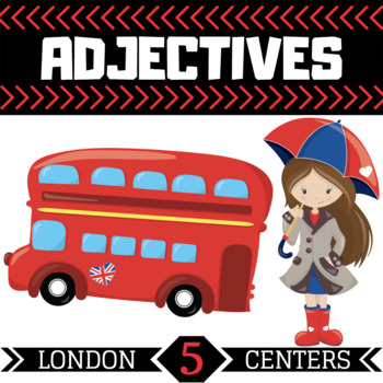 Adjective Centers   5 London Themed Centers