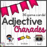 Adjective Charades