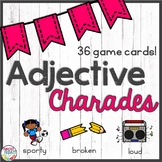 Adjective Charades