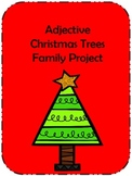 Adjective Christmas Tree Family Project