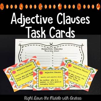 Adjective Clauses {Task Cards}