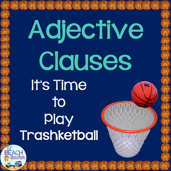 Adjective Clauses Trashketball Review Game