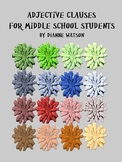 Adjective Clauses for Middle School Students by Dianne Watson