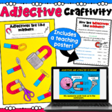 Adjectives Craftivity (includes a worksheet and teaching poster!)