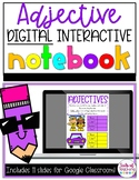 Adjective Digital Interactive Notebook - Distance Learning