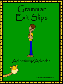 Adjective &Adverb Exit Slips for Middle School