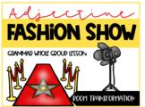 Adjective Fashion Show {Classroom Transformation}