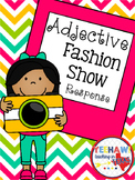 Adjective Fashion Show Response