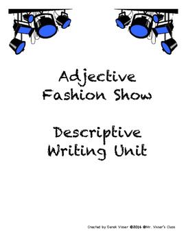 Adjective Fashion Show descriptive writing unit