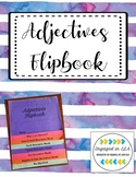 Adjective Flipbook for Writing - UPDATED 8/20/18!