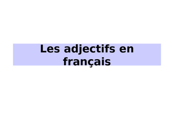 Adjective Formation in French