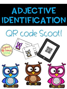 Adjective Identification QR Code Scoot