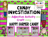 Adjective Investigation Using Happy Farmer Candy!