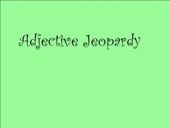 Adjective Jeopardy