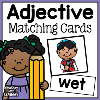 Adjective Matching Cards - Pictures and Words