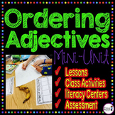 Ordering Adjectives  {CCSS L.4.1.D}