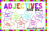 Adjective Poster (elementary) - what adjectives tell us