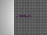 Adjective Powerpoint # 2