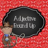 Adjective Round Up