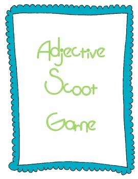"""Adjective """"Scoot"""" Game"""