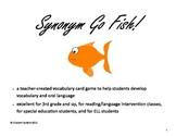 Adjective Synonym Go Fish!