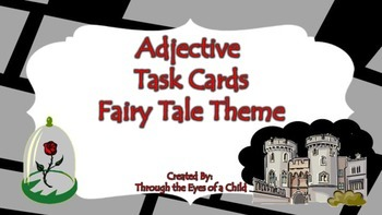 Adjective Task Cards - 25 Fairy Tales!