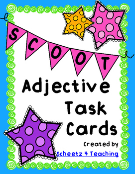 Adjective Task Cards or Scoot Cards with Poster