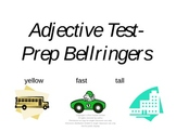 Adjective Test Prep Bellringers Powerpoint