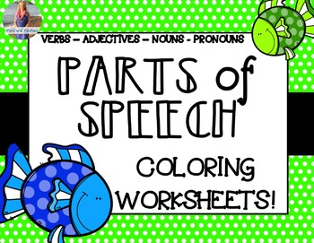 Parts of Speech: Coloring Worksheets (11 Pages)!