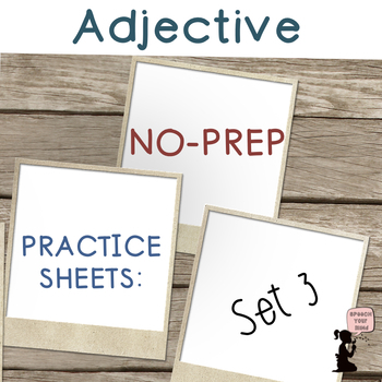 Adjective Worksheets No PREP: Set 3