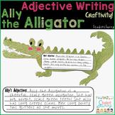 Adjective Writing - Alligator Craftivity!