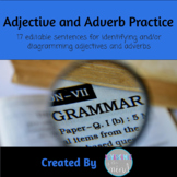 Adjective and Adverb Practice: Identify and Diagram