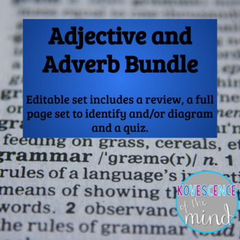 Adjective and Adverb Pack: Define, Identify, Diagram, Review, and Test