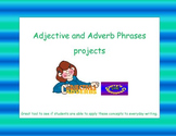 Adjective and Adverb Phrases Projects