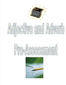 Adjective and Adverb Pre-Assessment