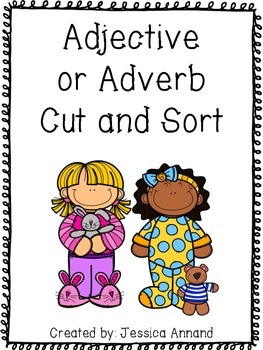 Adjective or Adverb Cut and Sort