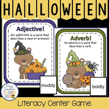 Halloween Adjective or Adverb? A Halloween Literacy Center Game