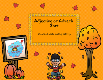 Adjective or Adverb Sentence Sort