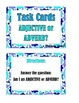 Adjective or Adverb?  Task Cards