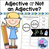 Adjective or Not an Adjective? Cut and Paste Sorting Activity