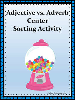 Adjective vs. Adverb Sorting Center Activity