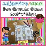 Adjective/Noun Ice Cream Cone Activity