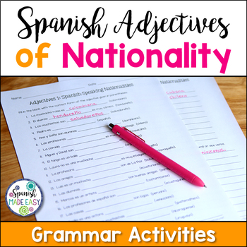 Spanish Adjectives of Nationality Worksheets and Reference Sheet