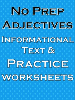 Adjectives Literacy and Writing Activities NO PREP