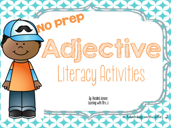 Adjectives Literacy Activities-No Prep