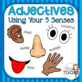 Adjectives: 5 Senses