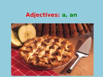 Adjectives: A and An