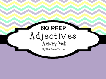 Adjectives Activity Pack! (NO PREP!)