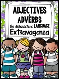 Adjectives & Adverbs: An Interactive Language Extravaganza
